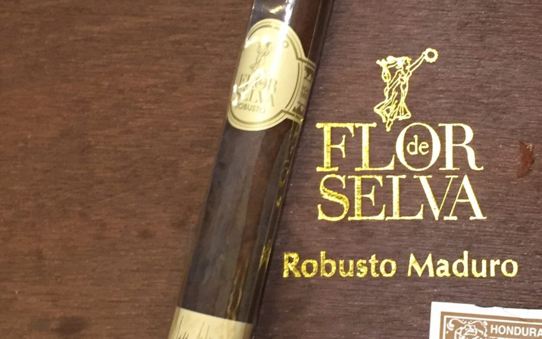 News….Flor de Selva robusto Maduro
